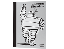 the thousand and one lives of bibendum